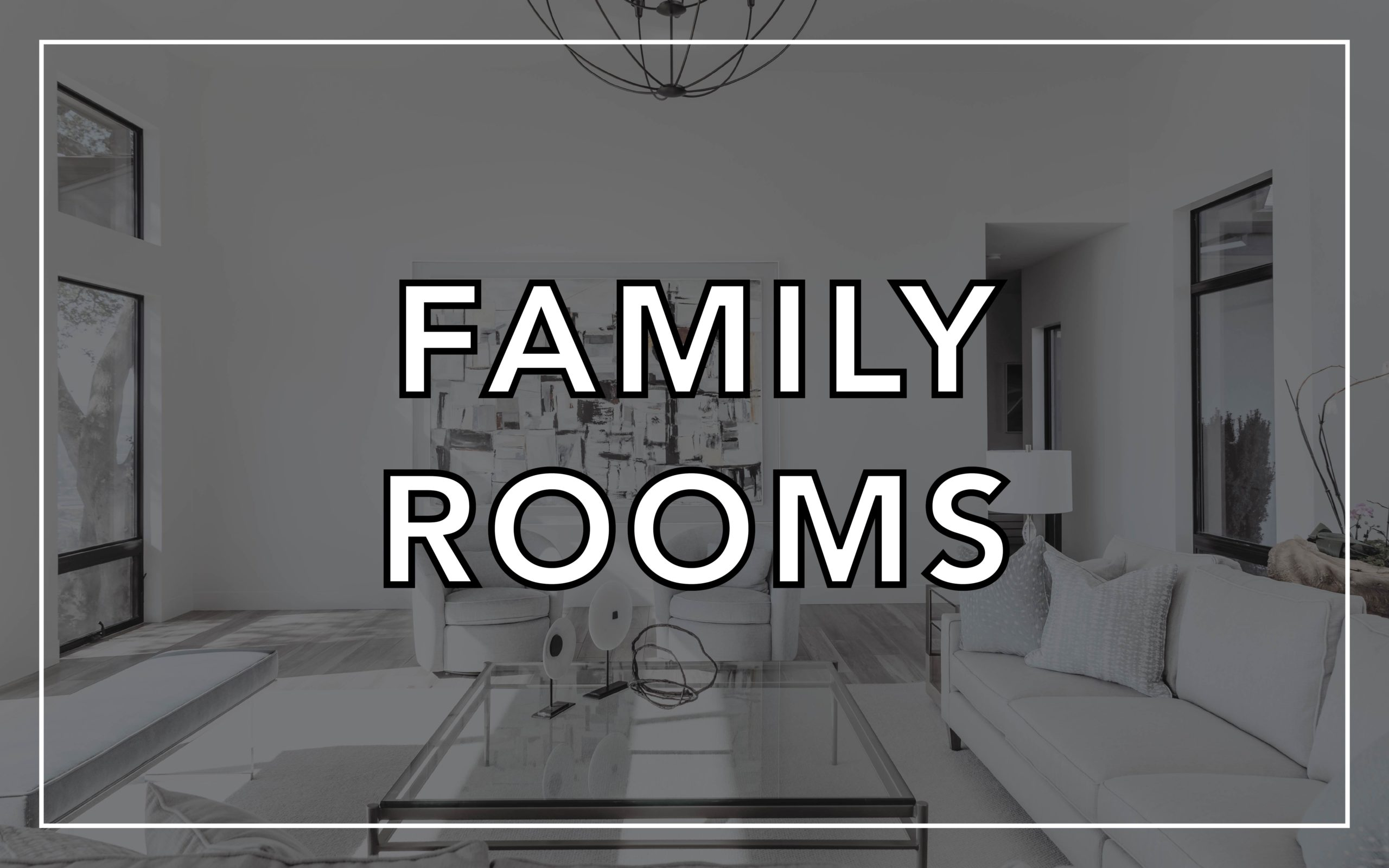 ROOMS CATALOG_Family Rooms - Shaded